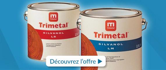 Promotion de -15% à -30% sur les Lasures Silvanol LS et LM de Trimetal